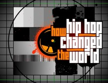 HOW HIP HOP CHANGED THE WORLD
