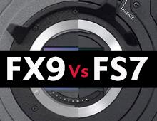 Sony FX9 vs Sony FS7